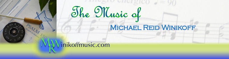 The Music of Michael Reid Winikoff